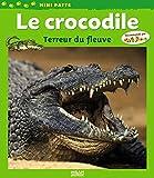 Crocodile, terreur du fleuve (le)