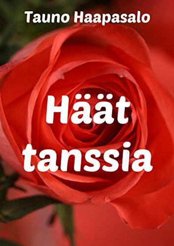 Haat tanssia (Finnish Edition) por Tauno  Haapasalo