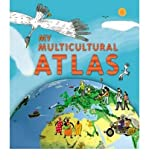 My Multicultural Atlas A Spiral-bound Atlas with Gatefolds by Delalandre, Benoit ( Author ) ON Mar-01-2007, Spiral bound