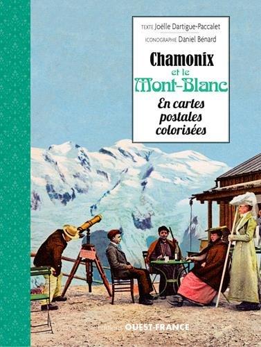 Chamonix et le Mont Blanc en cartes postales colorisées