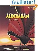 Aldebaran, tome 2 : La Blonde