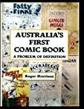 Australia's First Comic Book: A Problem of Definition!