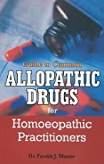 Guide to Common Allopathic Drugs for Homoeopathic Practitioners