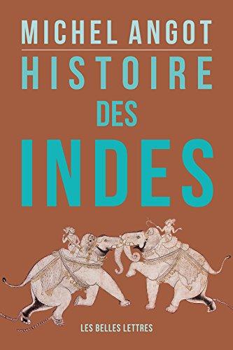 Histoire des Indes par Michel Angot