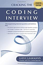 Cracking the Coding Interview: 150 Programming Interview Questions and Solutions