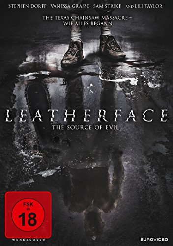 Leatherface (FSK 18) - The Source of Evil