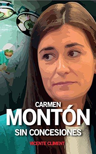 Carmen Montón, sin concesiones.