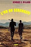 L'or du Serengeti (French Edition)