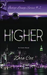 HIGHER (The Indigo Lounge Series #2): The Indigo Lounge Series #2