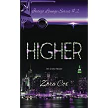 HIGHER (The Indigo Lounge Series #2): The Indigo Lounge Series #2: Volume 2