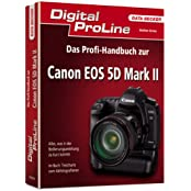 Das Profihandbuch zur Canon EOS 5D Mark II