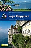 Lago Maggiore: Reiseführer mit vielen praktischen Tipps.