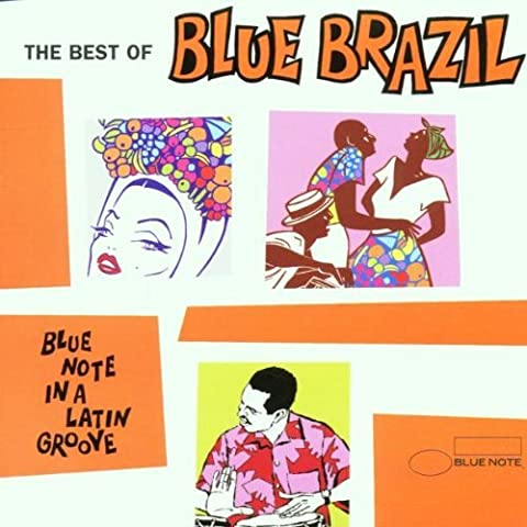 Best of Blue Brazil by Blue Note (2005-05-03) - 2005 Blue Note