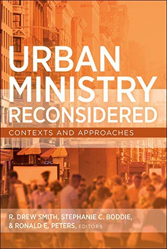 Urban Ministry Reconsidered: Contexts and Approaches (English Edition)