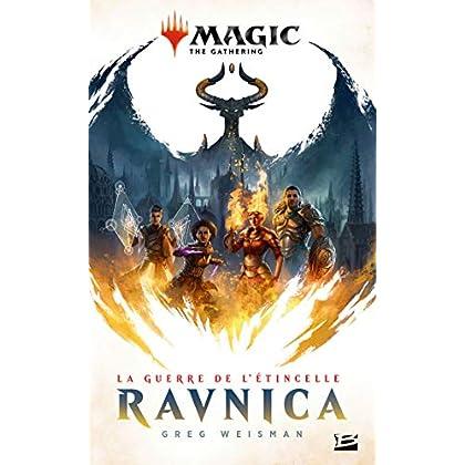 Magic, T1 : La Guerre de l'étincelle : Ravnica