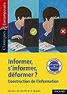 Informer, s'informer, déformer ? par Magnard