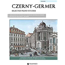 Czerny-Germer Selected Piano Studies: 50 Short Studies Selected from Opp. 139, 261, 599 and 821; 32 Studies Selected from Opp. 355, 636, 829 and 849 (Volonte Masterwork Edition)