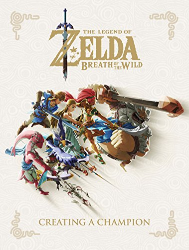 The Legend of Zelda: Breath of the Wild: Creating a Champion