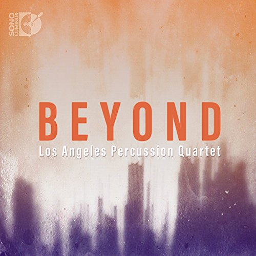 Los Angeles Percussion Quartet: Beyond [2 CDs & PureAudio Blu-ray]