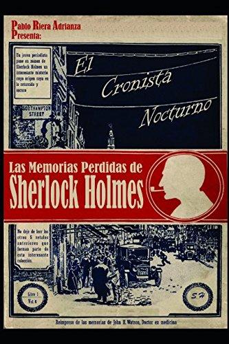 El Cronista Nocturno: Las Memorias Perdidas de Sherlock Holmes por Pablo Riera Adrianza