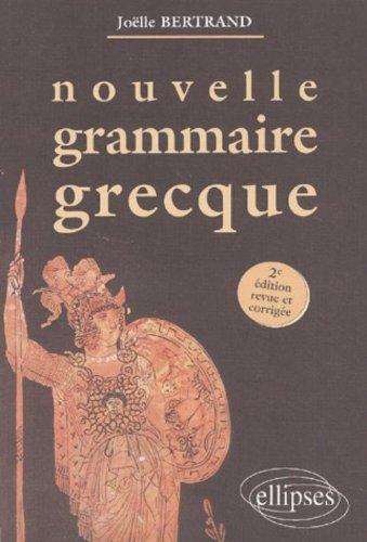 Nouvelle grammaire grecque deuxime dition(Broch)