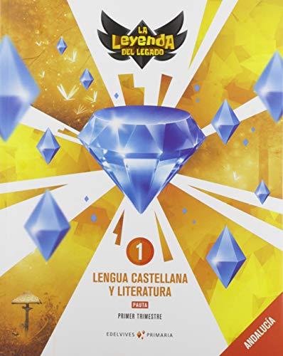 Proyecto: La leyenda del Legado Lengua castellana y Literatura 1 - Pauta: Andalucía Trimestres