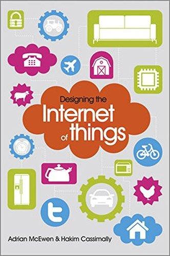 Designing the Internet of Things by Adrian McEwen (2013-12-09)