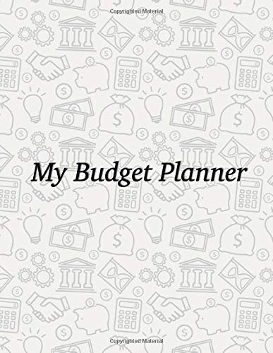 My Budget Planner: For Expense Finance Budget book By A Year Monthly Weekly & Daily calendar Bill Budgeting Planner And Organizer Tracker Workbook ... or personal cash management at home.