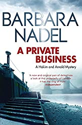 A Private Business: A Hakim and Arnold Mystery (Hakim & Arnold Mystery Book 1)