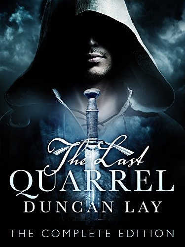 The Last Quarrel: The Arbalester Trilogy 1 (Complete Edition) (English Edition) par Duncan Lay