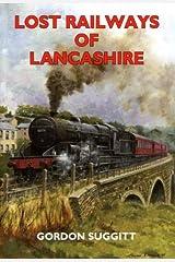 Lost Railways of Lancashire Paperback