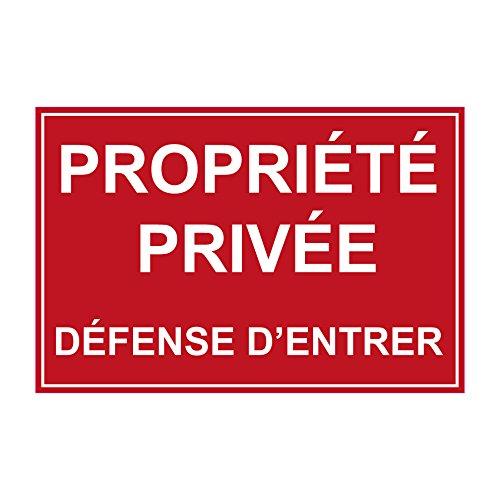 Proprièté privée défense d'entrer - PANNEAU PVC - 300 x 200 mm