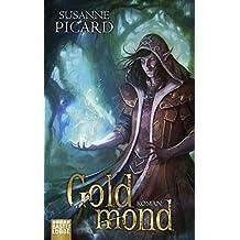 Goldmond: Roman (Fantasy. Bastei Lübbe Taschenbücher)