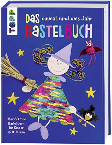 Jahr Bastelbuch: Über 80 tolle Bastelideen für Kinder ab 4 Jahren. Mit Wendepailletten in Regenbogenfarben und Silber auf dem Cover ()