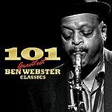 101 Essential Ben Webster Classics