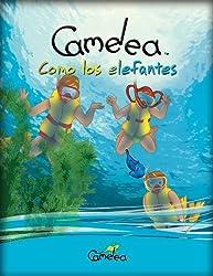 Libro en Español para niños: Camelea como los elefantes (Spanish Edition)
