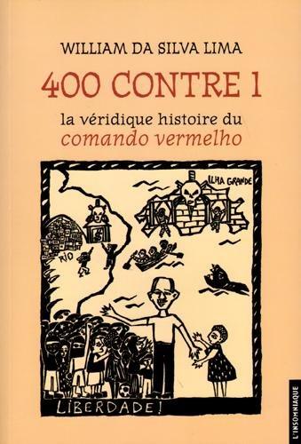 400 contre 1 : La véridique histoire du