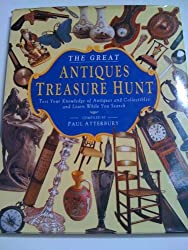 The Great Antiques Treasure Hunt: Test Your Knowledge of Antiques and Collectibles and Learn While You Search
