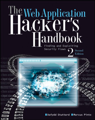 The Web Application Hacker's Handbook: Finding and Exploiting Security Flaws por Dafydd Stuttard