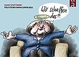 Wir schaffen das!: Politische Karikaturen 2015 (Cartoon-Jahresbände)