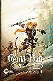 Guild Ball Saison 3