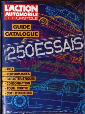 ACTION AUTOMOBILE ET TOURISTIQUE (L') [No 303] du 01/09/1986 - GUIDE CATALOGUE 250 ESSAIS PRIX PERFORMANCES CARACTERISTIQUES CONSOMMATION POUR - CONTRE COTE D' OCCASION