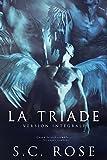 La Triade, version intégrale