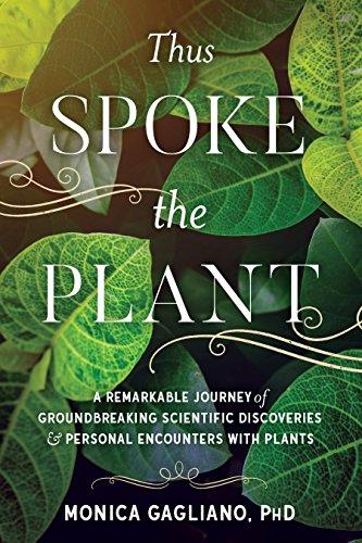 Thus Spoke the Plant por Monica Gagliano