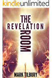 The Revelation Room: A disturbing psychological mystery thriller (The Ben Whittle Investigation Series Book 1) (English Edition)