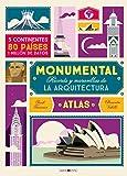 Un atlas único que aplaude el talento humano a través de las construcciones más singulares de todos los tiempos