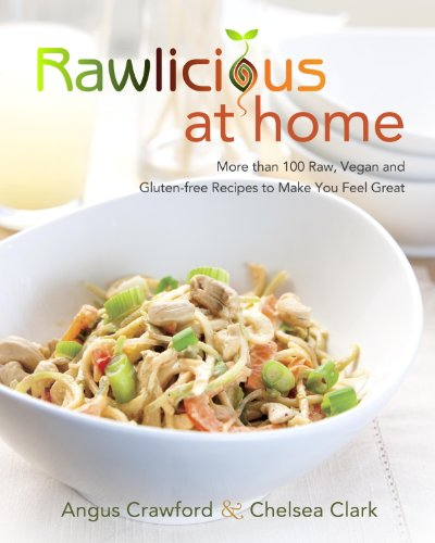 Download rawlicious at home more than 100 raw vegan and gluten download rawlicious at home more than 100 raw vegan and gluten free by angus crawfordchelsea clark pdf vegetables vegetarian cooking forumfinder Choice Image
