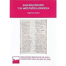 """JUAN DIAZ RENGIFO Y SU """"ARTE POETICA ESPAÑOLA"""""""