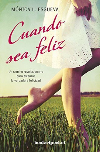 Cuando sea feliz (Books4pocket) (Books4pocket crec. y salud)