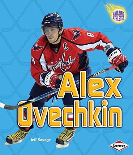 Alex Ovechkin (Amazing Athletes) (English Edition) -